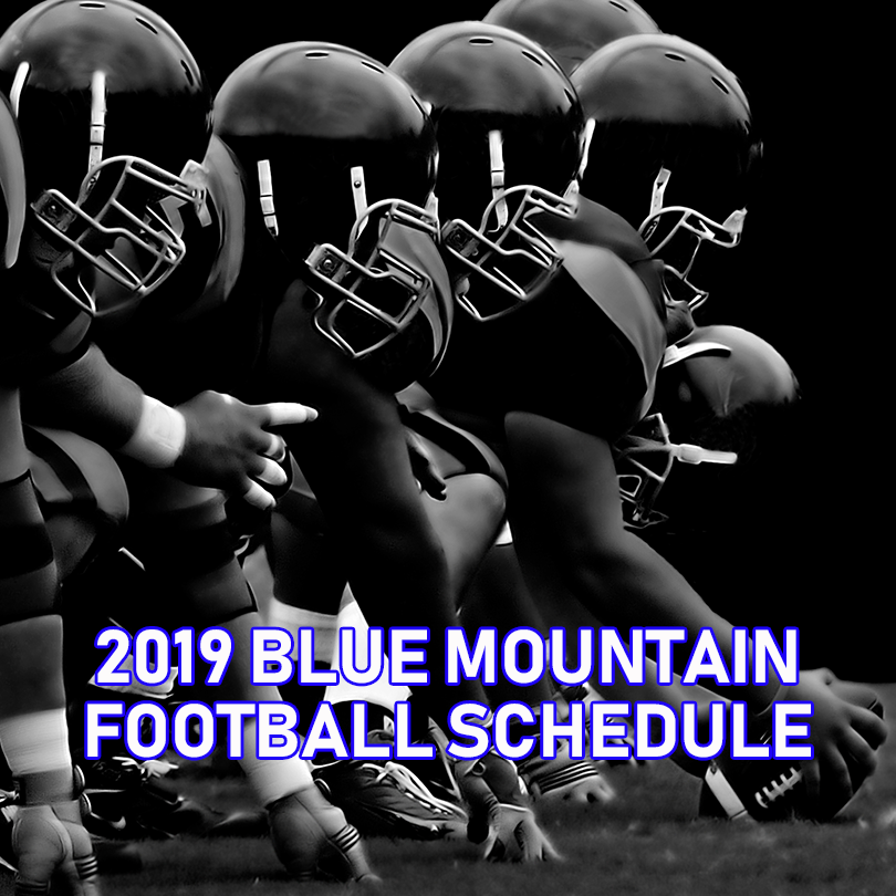 2019 Blue Mountain Football Schedule