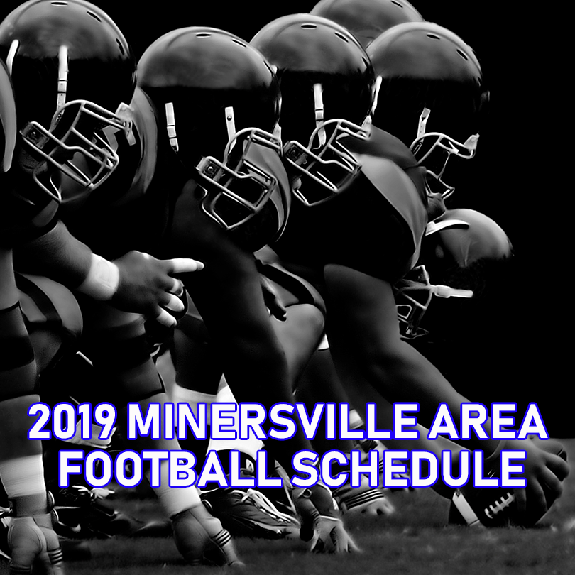 2019 Minersville Area Battlin Miners Football Schedule