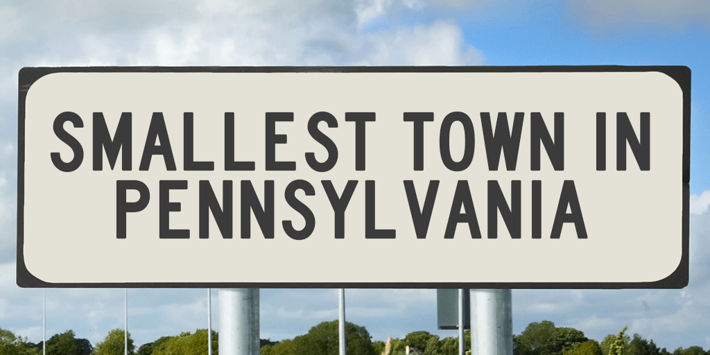 What's the Smallest Town in PA? It's NOT Mount Carbon – Not Even Close