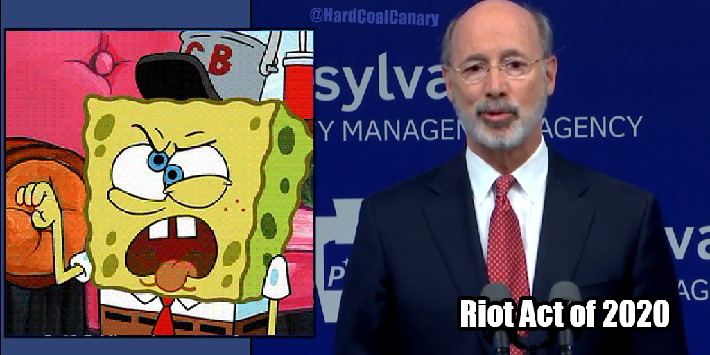 Riot Act of 2020 – Tom Wolf Says Schuylkill County is Selfish, Cowardly and Surrendered to Chinese Virus