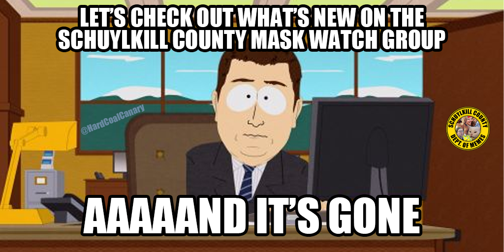 Just Like That, Schuylkill County Mask Watch Group is Finished