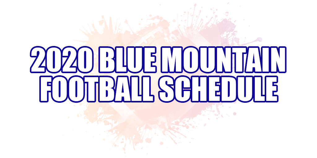 🏈 2020 Blue Mountain Football Schedule