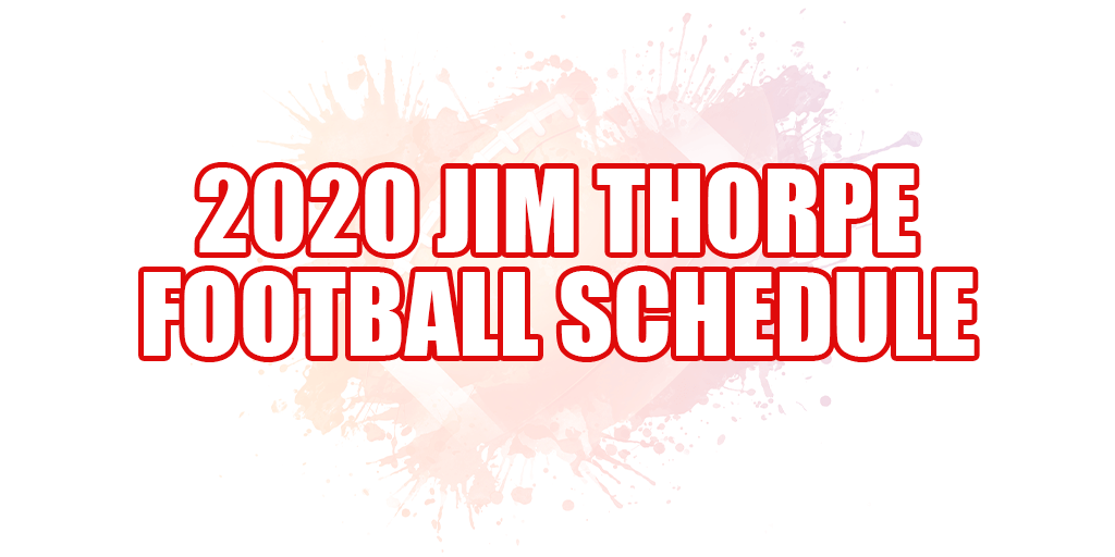 🏈 2020 Jim Thorpe Football Schedule