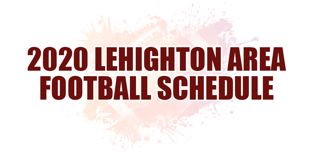 🏈 2020 Lehighton Area Football Schedule