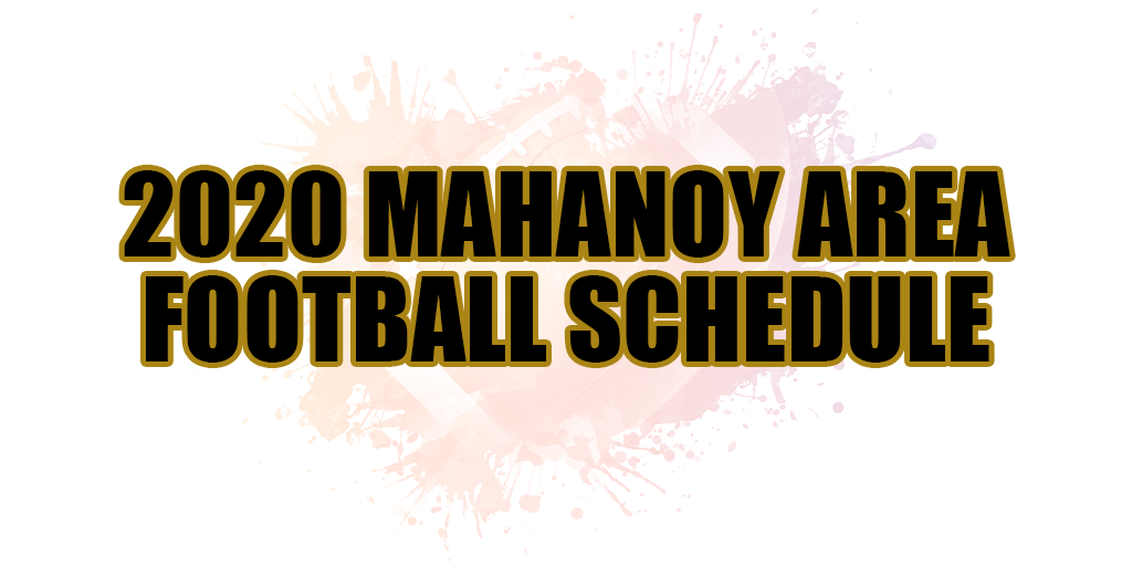 🏈 2020 Mahanoy Area Football Schedule