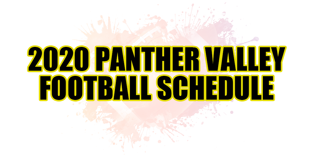 🏈 2020 Panther Valley Football Schedule