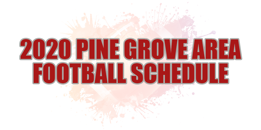 🏈 2020 Pine Grove Area Football Schedule