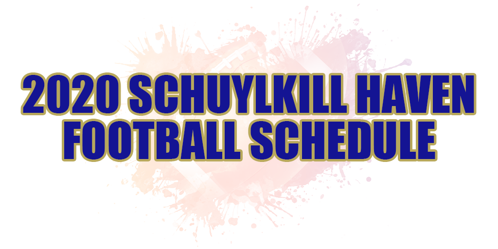 🏈 2020 Schuylkill Haven Area Football Schedule