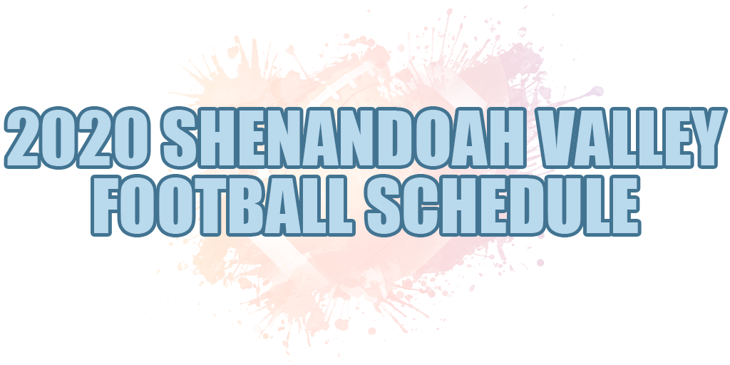 🏈 2020 Shenandoah Valley Football Schedule