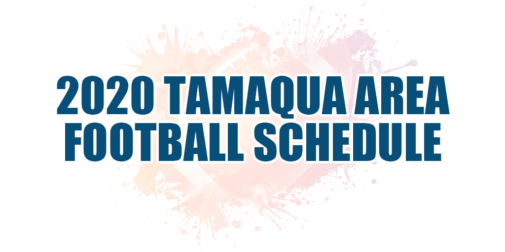 🏈 2020 Tamaqua Area Football Schedule