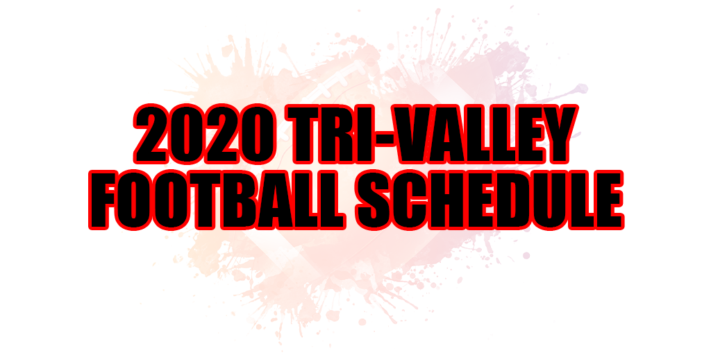 🏈 2020 Tri-Valley Football Schedule