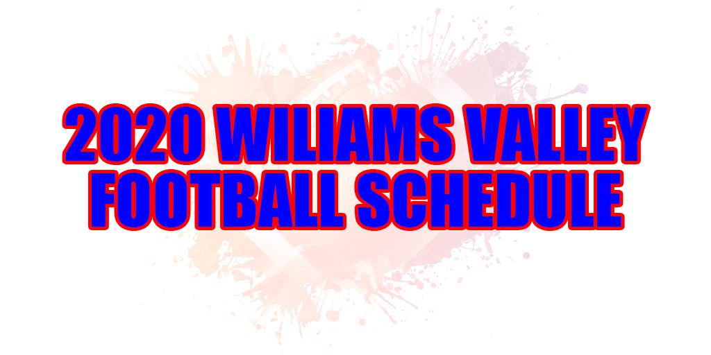 2020 williams valley football schedule