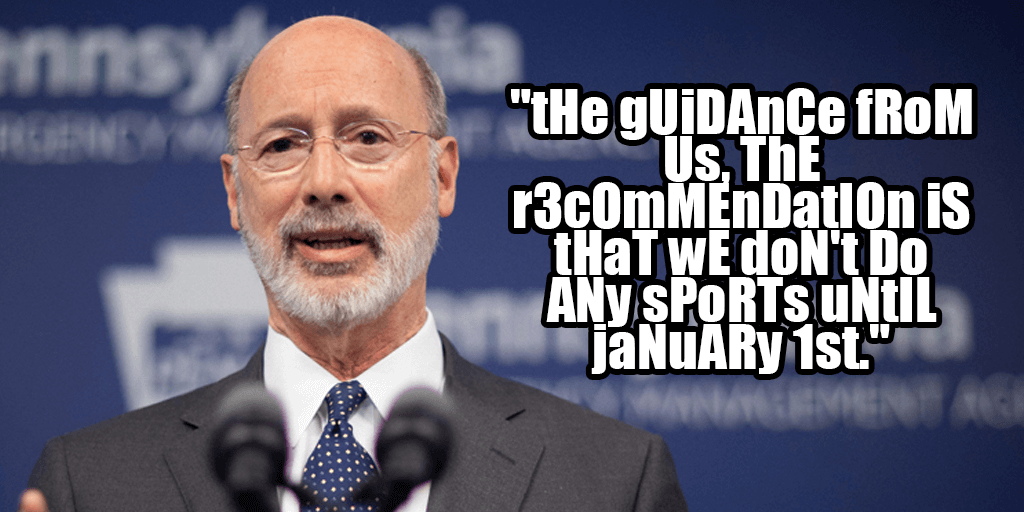 "Wolf ""Recommends"" No Sports Until 2021, Then Runs Out of the Room"