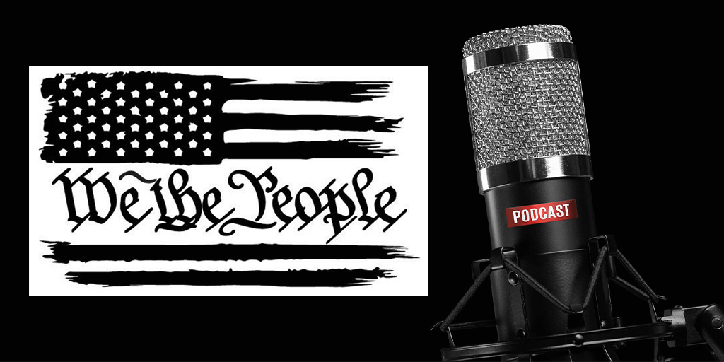 We the People of PA Podcast No. 6 – Entrepreneurs Against Tyranny Active in Pennsylvania