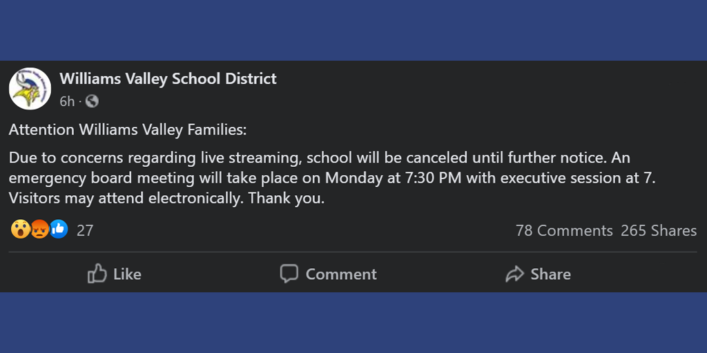 """Williams Valley Cancels School Due to """"Concerns Regarding Live Streaming"""""""
