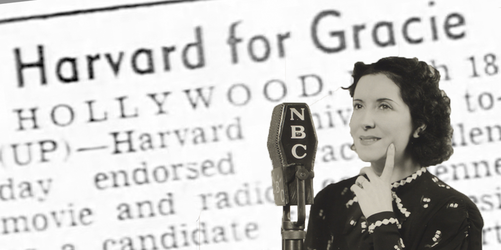 Gracie Allen for President – 1940 Campaign that Energized America