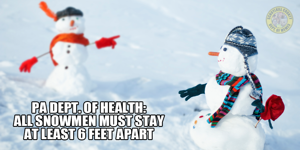 Pennsylvania Dept. of Health Requires All Snowmen Be Built 6 Feet Apart