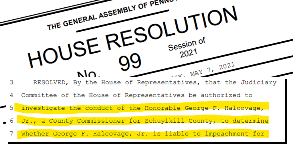 Pennsylvania HR 99 – Directing House Judiciary to Investigate Schuylkill Commissioner Halcovage
